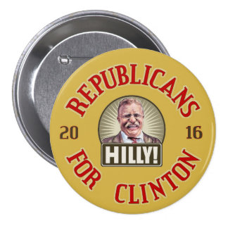 Republicans for Hillary Clinton 2016 Pinback Button