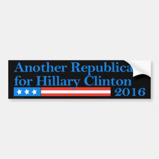 Republicans for Hillary Clinton in 2016 Bumper Sticker