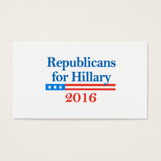 Republicans for Hillary Clinton in 2016 Business Card