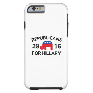 Republicans For Hillary Tough iPhone 6 Case