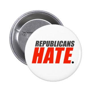 Republicans Hate 2 Inch Round Button
