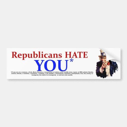 Republicans Hate Car Bumper Sticker