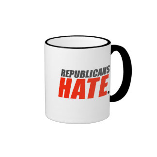 Republicans Hate Ringer Coffee Mug