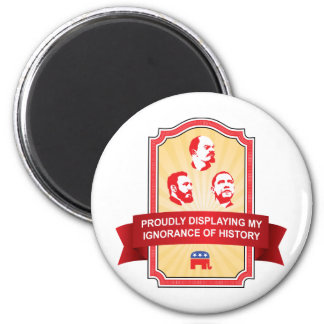 Republicans Ignorance of History 2 Inch Round Magnet