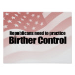 REPUBLICANS NEED TO PRACTICE BIRTHER CONTROL.png Poster