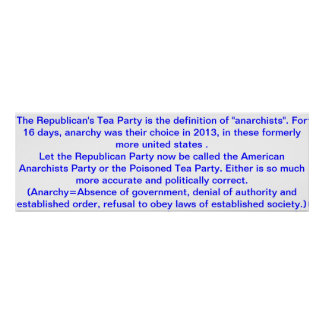 Republican's Tea Party = Anarchists Poster