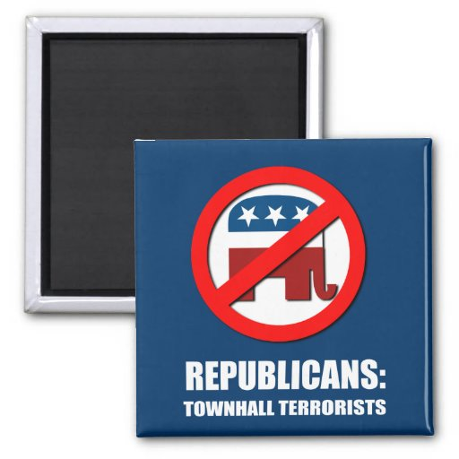 Republicans - Townhall Terrorists 2 Inch Square Magnet