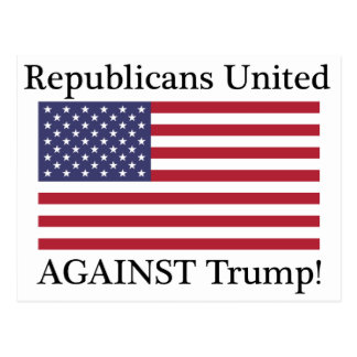 Republicans United Against Trump Postcard