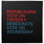 REPUBLICANS VOTE ON TUESDAY CLOTH NAPKINS
