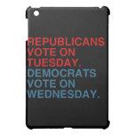 REPUBLICANS VOTE ON TUESDAY iPad MINI CASE