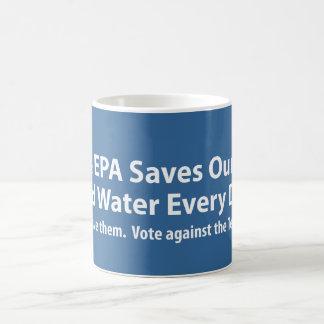 Republicans Want to Shut Down the EPA? Coffee Mug