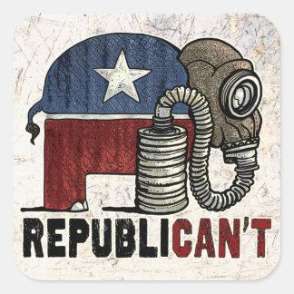 RepubliCAN'T Anti_GOP Square Sticker