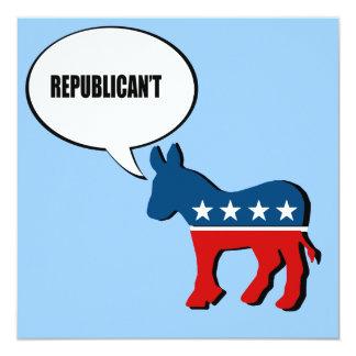 """Republican't Invitación 5.25"""" X 5.25"""""""