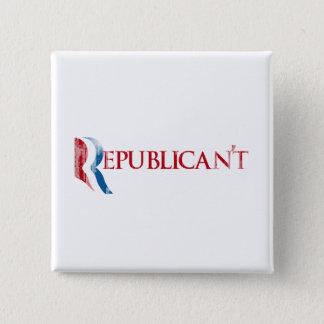 Republican't.png Pinback Button