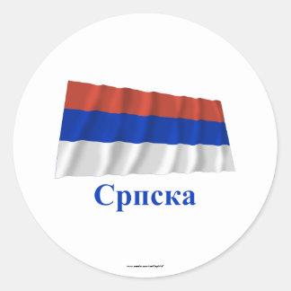 Republika Srpska Waving Flag with Name in Serbian Classic Round Sticker