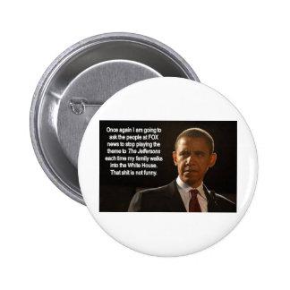 REQUEST bu the PRESIDENT Pinback Button
