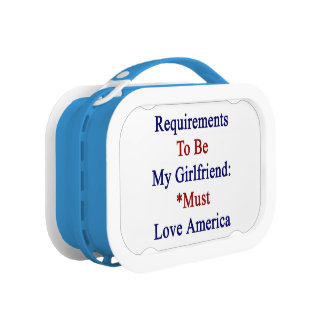 Requirements To Be My Girlfriend Must Love America Replacement Plate