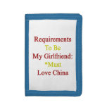 Requirements To Be My Girlfriend Must Love China Wallet