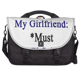 Requirements To Be My Girlfriend Must Love El Salv Computer Bag