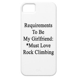 Requirements To Be My Girlfriend Must Love Rock Cl iPhone 5 Cover