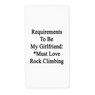 Requirements To Be My Girlfriend Must Love Rock Cl Custom Shipping Labels