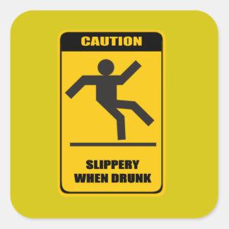 Resbaladizo cuando es borracho pegatina cuadrada