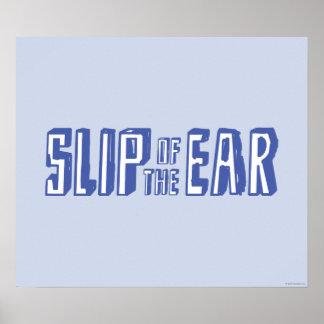 Resbalón del oído póster