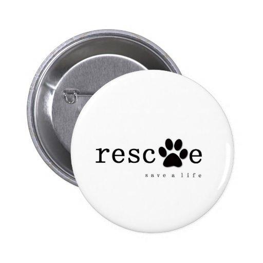 RESCATE - ahorre una vida Pin Redondo 5 Cm
