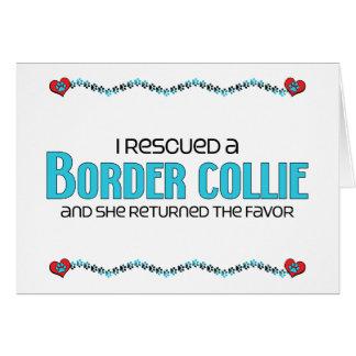 Rescaté un border collie (el perro femenino) tarjeta de felicitación