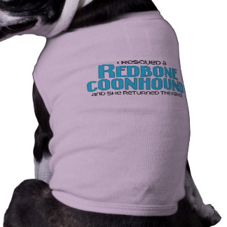 Rescaté un Coonhound de Redbone (el perro femenino Camisetas Mascota