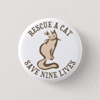 Rescue A Cat Save Nine Lives Pinback Button