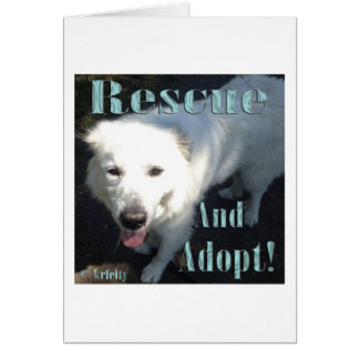 Rescue and Adopt! Greeting Card