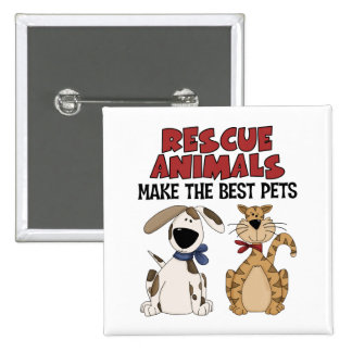 Rescue Animals Make The Best Pets Button