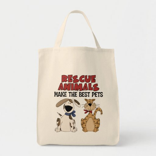 Rescue Animals Make The Best Pets Grocery Tote Bag