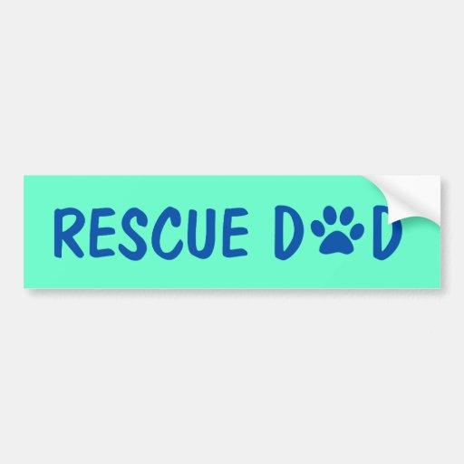 Rescue Dad Bumper Sticker