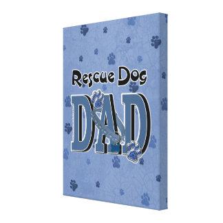 Rescue Dog DAD Canvas Print