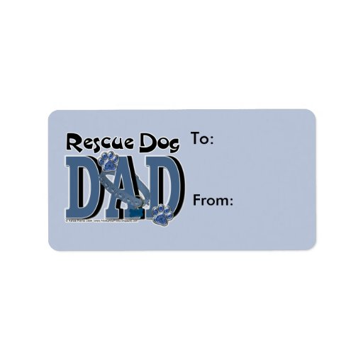 Rescue Dog DAD Personalized Address Label