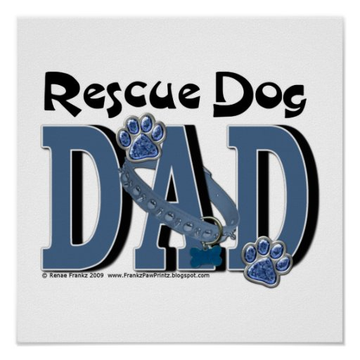 Rescue Dog DAD Poster