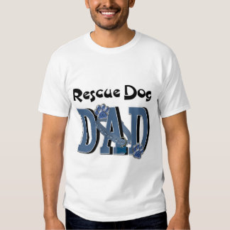 Rescue Dog DAD T Shirt