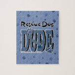 Rescue Dog DUDE Jigsaw Puzzle