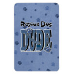Rescue Dog DUDE Vinyl Magnets