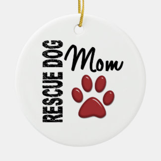 Rescue Dog Mom 2 Ceramic Ornament