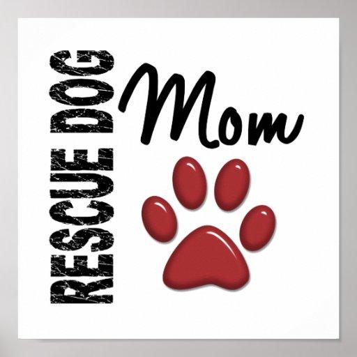 Rescue Dog Mom 2 Poster