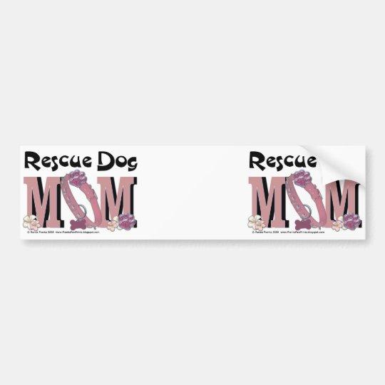 Rescue Dog MOM Bumper Sticker