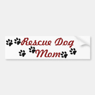 Rescue Dog Mom Bumper Sticker