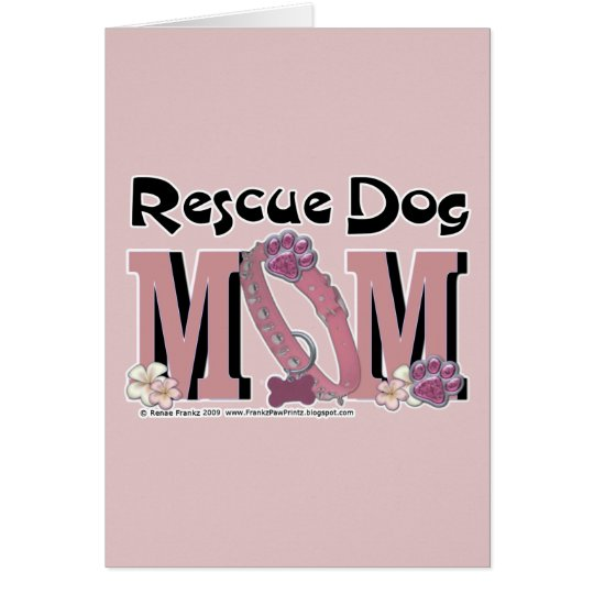 Rescue Dog MOM Card