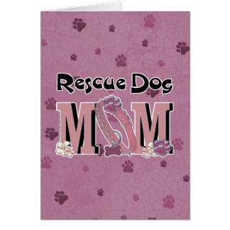 Rescue Dog MOM Greeting Card