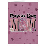 Rescue Dog MOM Greeting Card