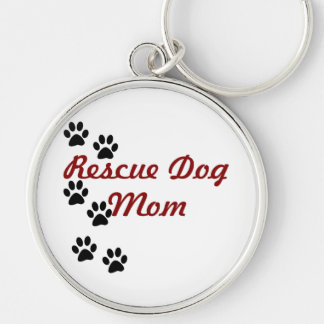 Rescue Dog Mom Silver-Colored Round Keychain