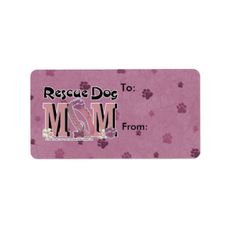 Rescue Dog MOM Address Label